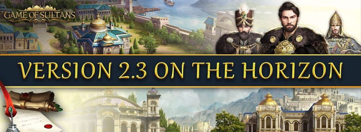 Game of Sultans update 2.3