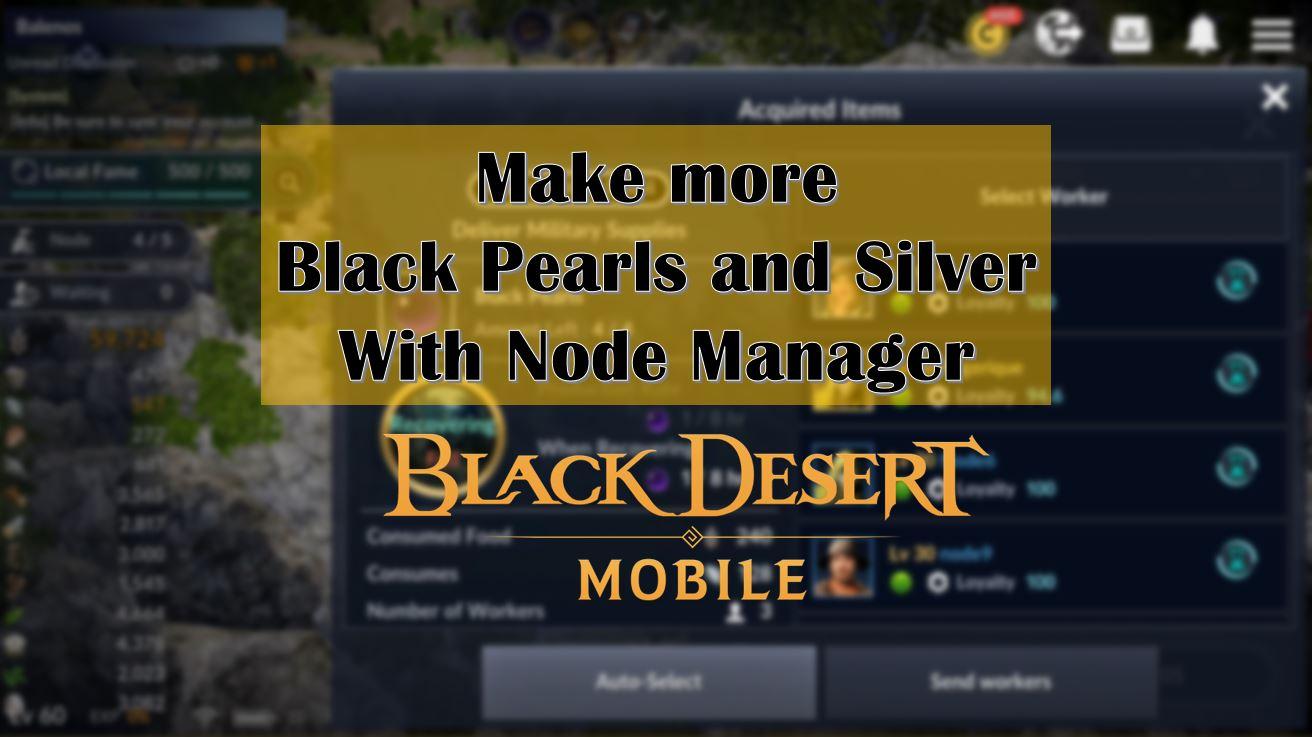 black desert mobile node manager guide