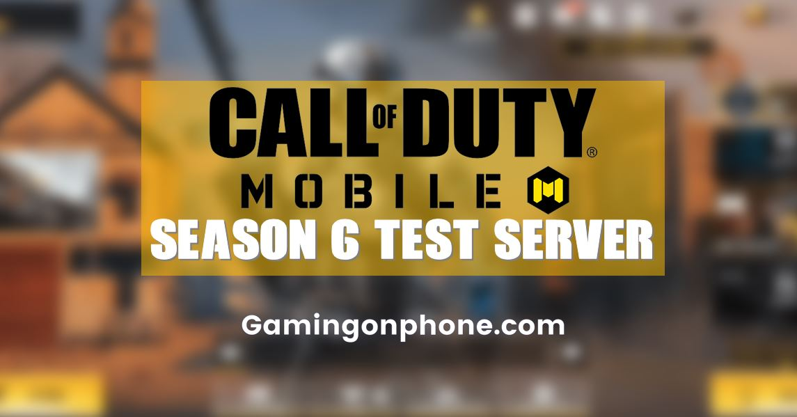 How To Download Cod Mobile Season 6 Test Server