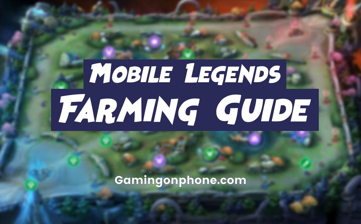 Mobile Legends Farming Guide