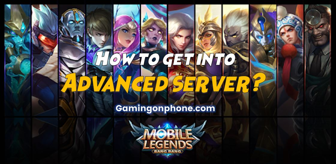 How to play the Mobile Legends Advanced server? - Download How to play the Mobile Legends Advanced server? for FREE - Free Cheats for Games