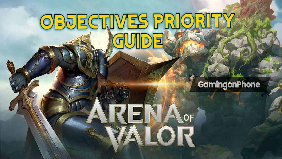 Arena of Valor objectives Priority guide