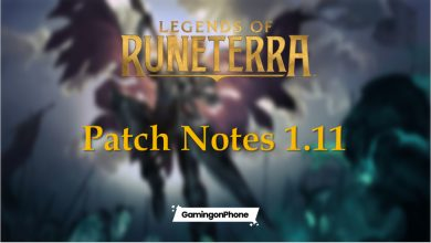 Photo of Legends of Runeterra (LOR) Patch 1.11 breakdown: All you need to know