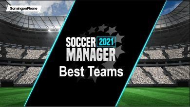 Photo of Soccer Manager 2021: 10 Best Teams you should choose to manage