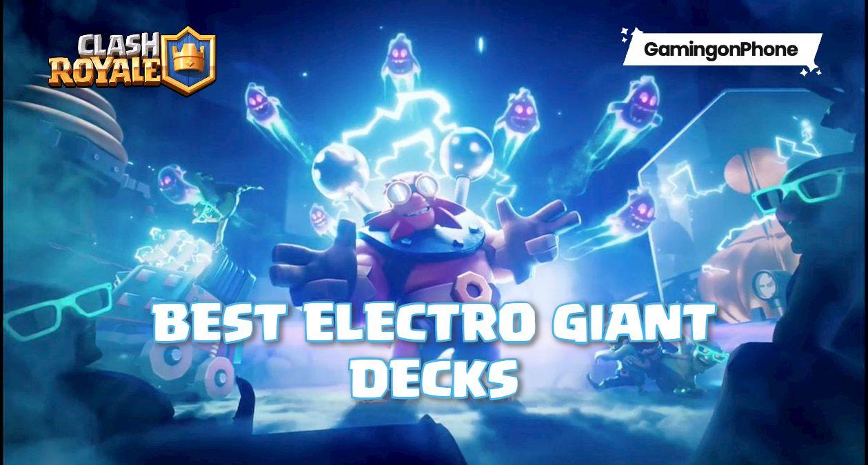Clash Royale Best Electro Giant decks