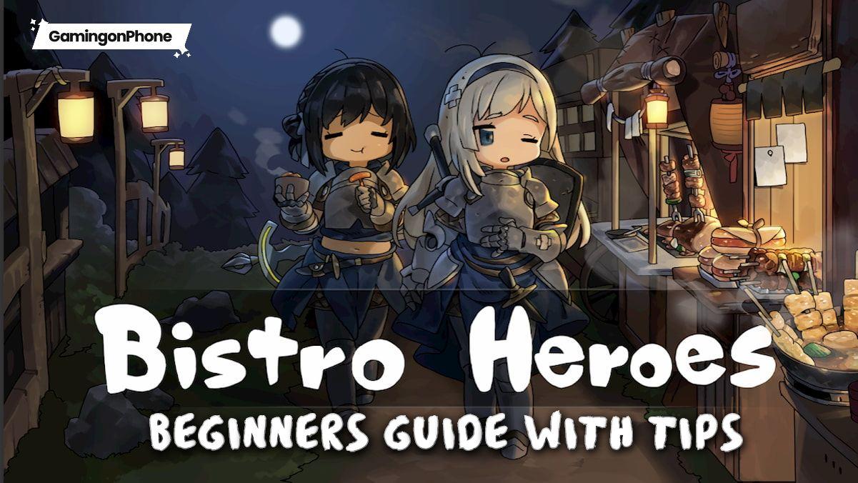 Bistro Heroes Beginners Guide