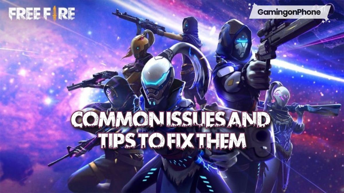 Free Fire Common issues and fix