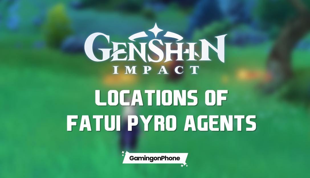 genshin impact, genshin impact fatui pyro agent locations