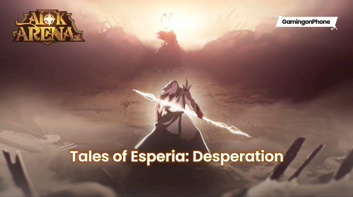 AFK Arena Tales of Esperia: Desperation