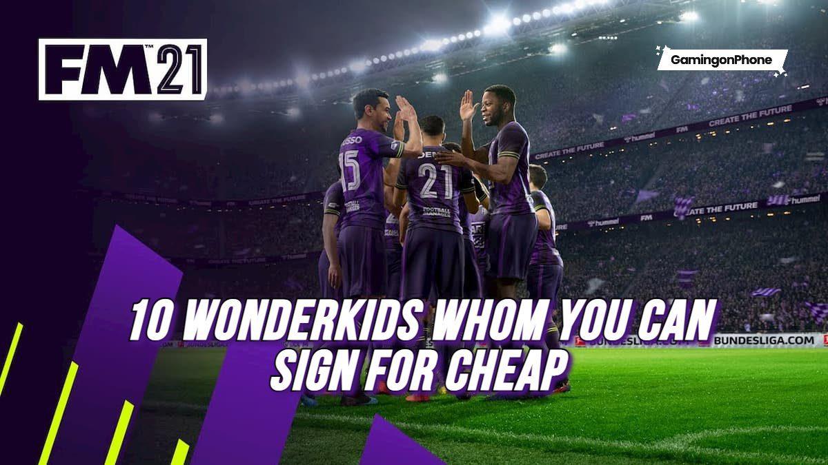 Football Manager 2021 Mobile Cheap Wonderkids