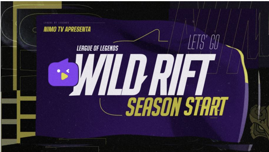 Wild Rift Season Start Brazil  Nimo TV,gamingonphone.com
